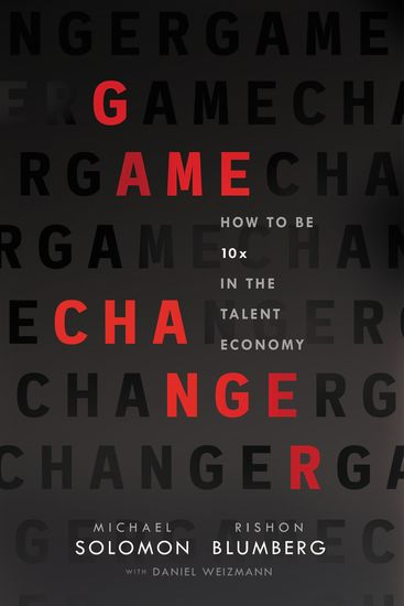 Game Changer - How to Be 10x in the Talent Economy - cover