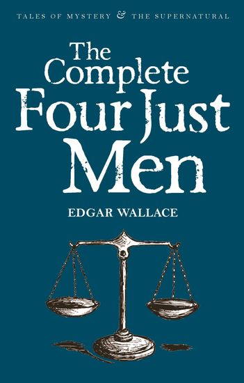 The Complete Four Just Men - cover