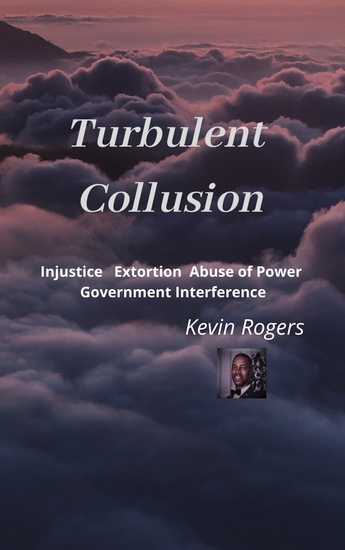 Turbulent Collusion - Injustice Extortion Abuse of Power - cover