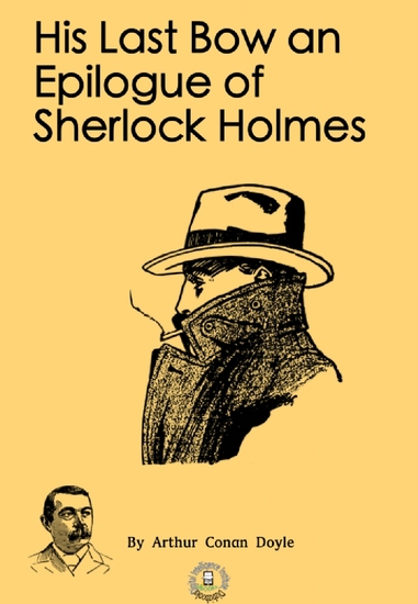 His Last Bow an Epilogue of Sherlock Holmes - cover