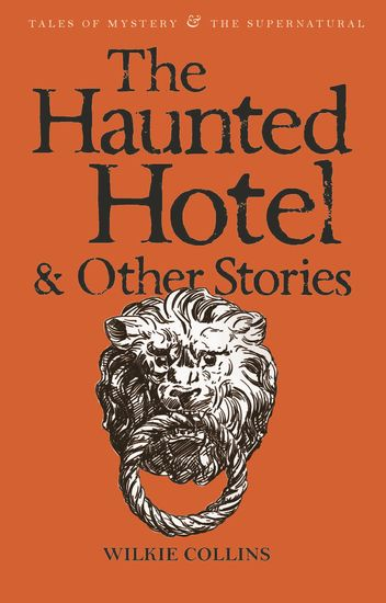 The Haunted Hotel & Other Stories - cover