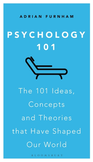 Psychology 101 - The 101 Ideas Concepts and Theories that Have Shaped Our World - cover