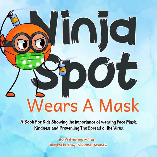Ninja Spot Wears A Mask - cover