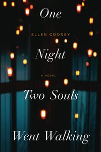 Read One Night Two Souls Went Walking by Ellen Cooney
