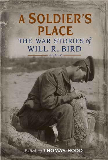 A Soldier's Place - The War Stories of Will R Bird - cover