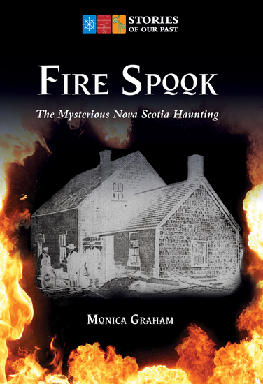 Fire Spook - The Mysterious Nova Scotia Haunting - cover