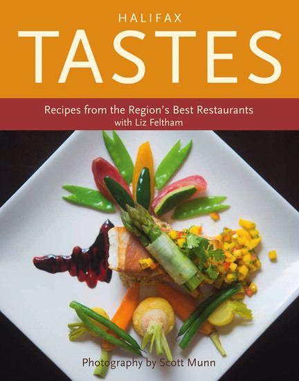 Halifax Tastes - Recipes from the Region's Best Restaurants - cover