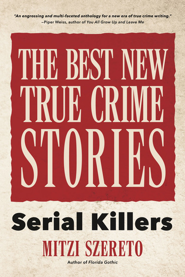 The Best New True Crime Stories - Serial Killers - cover