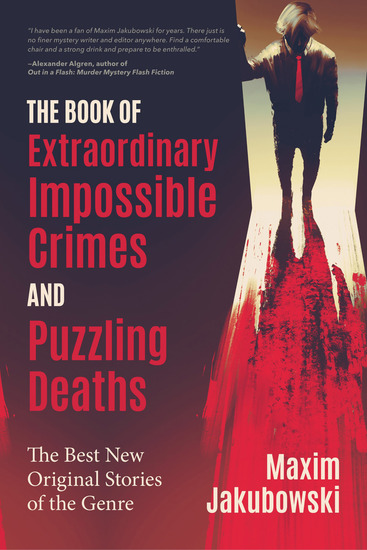 The Book of Extraordinary Impossible Crimes and Puzzling Deaths - The Best New Original Stories of the Genre - cover