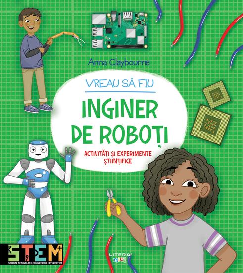 Vreau sa fiu inginer de roboti - cover