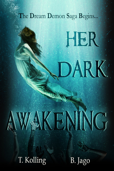 Her Dark Awakening - The Dream Demon Saga - cover