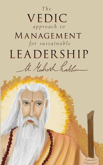 The Vedic Approach to Management for Sustainable Leadership - cover