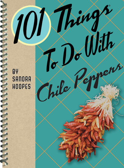 101 Things To Do With Chile Peppers - cover