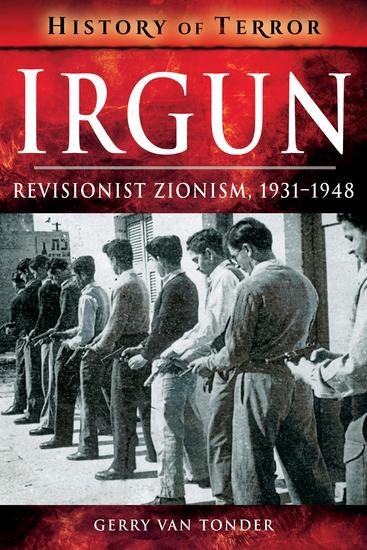 Irgun - Revisionist Zionism 1931–1948 - cover