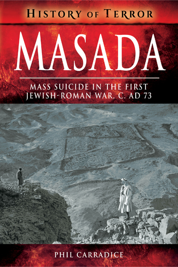 Masada - Mass Suicide in the First Jewish-Roman War C AD 73 - cover