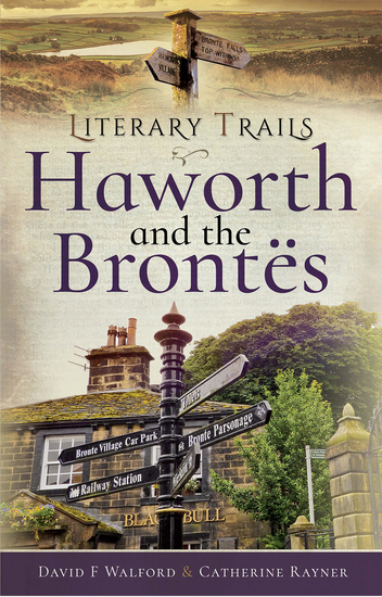 Literary Trails: Haworth and the Brontës - cover