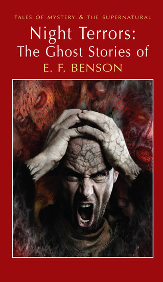 Night Terrors: The Ghost Stories of EF Benson - cover