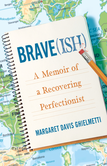 Brave(ish) - A Memoir of a Recovering Perfectionist - cover