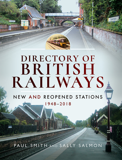 Directory of British Railways - New and Reopened Stations 1948–2018 - cover