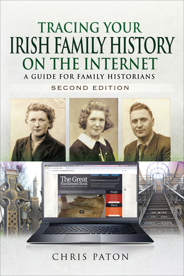 Tracing Your Irish Family History on the Internet Second Edition - A Guide for Family Historians - cover