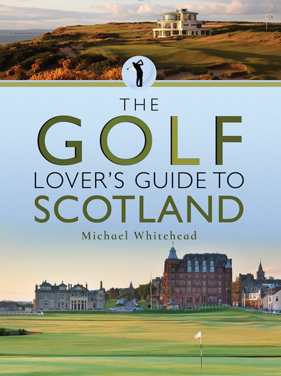 The Golf Lover's Guide to Scotland - cover