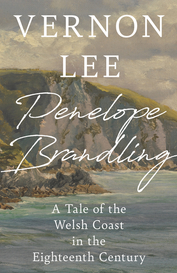 Penelope Brandling - A Tale of the Welsh Coast in the Eighteenth Century - cover