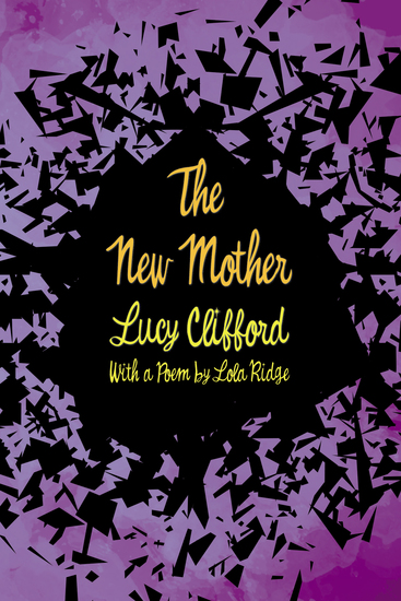 The New Mother - With a Poem by Lola Ridge - cover