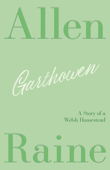Garthowen - A Story of a Welsh Homestead - cover