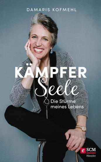 Kämpferseele - Die Stürme meines Lebens - cover