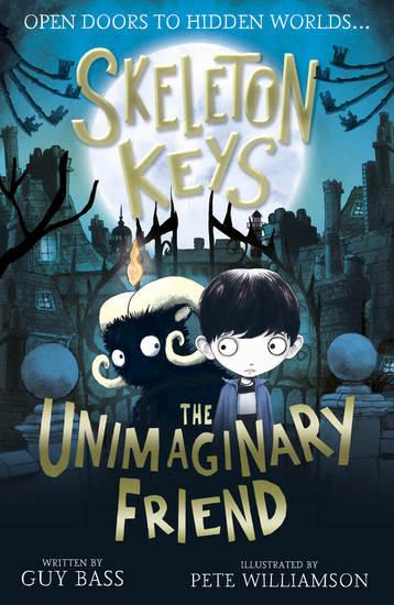 Skeleton Keys: The Unimaginary Friend - cover