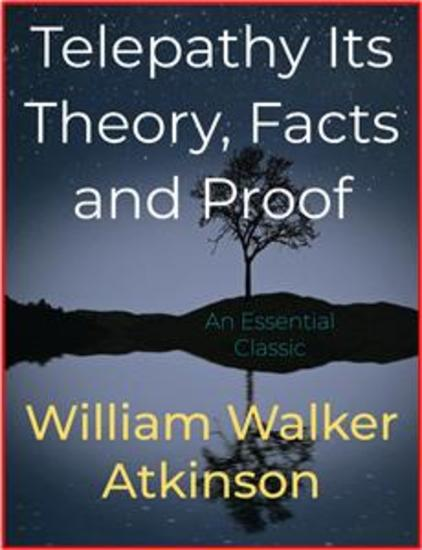 Telepathy Its Theory Facts and Proof - cover