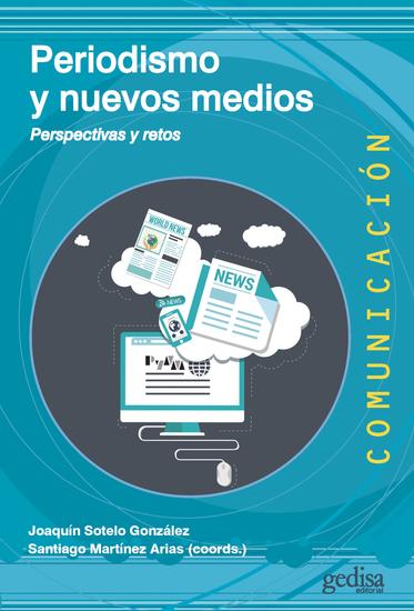 Periodismo y nuevos medios - Perspectivas y retos - cover