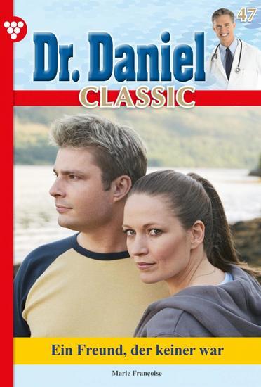Dr Daniel Classic 47 – Arztroman - Zu jung um aufzugeben - cover