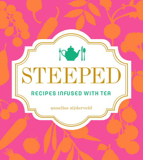 Steeped - Recipes Infused with Tea - cover