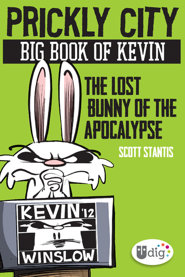 Prickly City: Big Book of Kevin: The Lost Bunny of the Apocalypse - cover