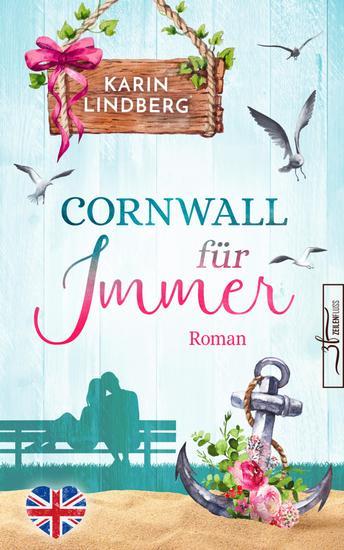 Cornwall für immer - Liebesroman - cover