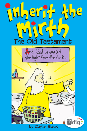 Inherit the Mirth: The Old Testament - cover