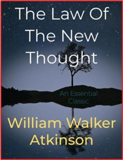 The Law Of The New Thought - cover