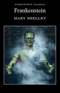 Read Frankenstein online by Mary Shelley
