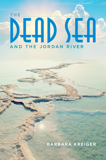 The Dead Sea and the Jordan River - cover