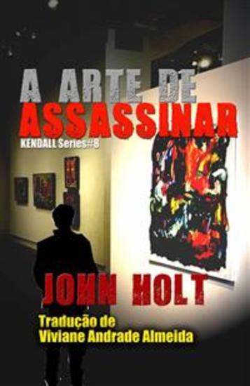 A Arte De Assassinar - cover