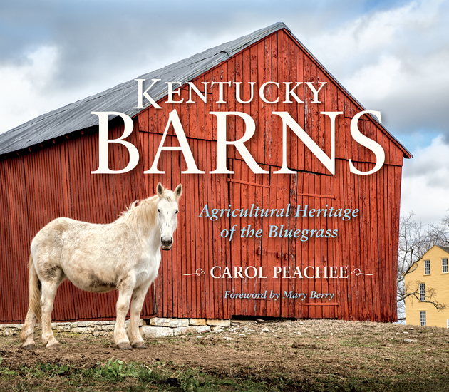 Kentucky Barns - Agricultural Heritage of the Bluegrass - cover