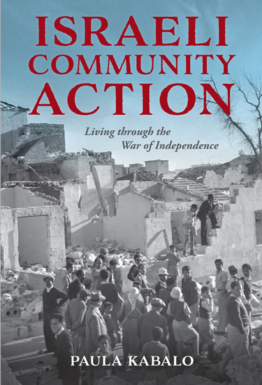 Israeli Community Action - Living through the War of Independence - cover