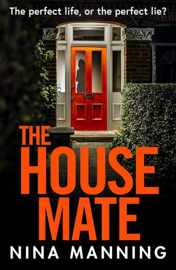 The House Mate - A gripping psychological thriller you won't be able to put down in 2021 - cover