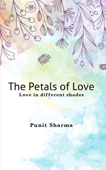 The Petals of Love - Love in different shades - cover