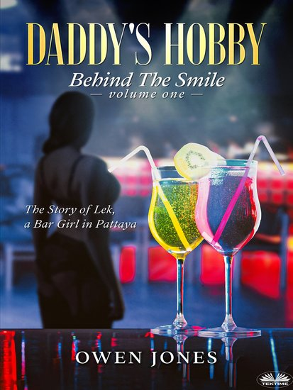 Daddy's Hobby - The Story Of Lek A Bar Girl In Pattaya - cover