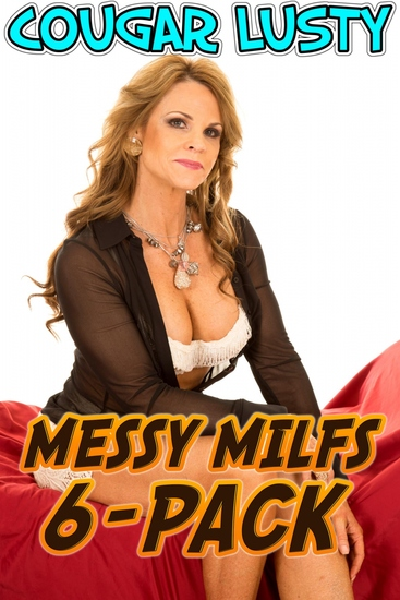 Messy Milfs 6-Pack - cover
