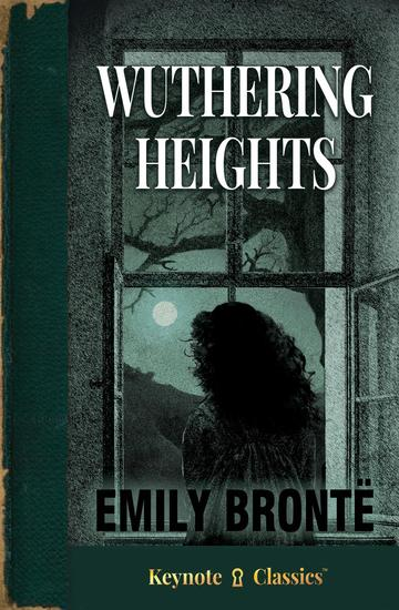 Wuthering Heights (Annotated Keynote Classics) - cover