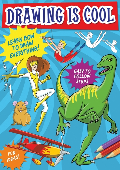 Drawing is Cool - Learn how to draw everything - cover