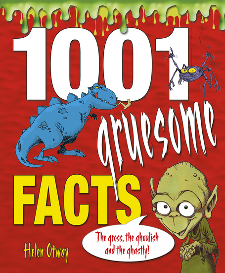 1001 Gruesome Facts - cover